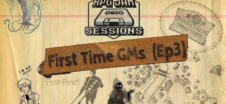 InnRoads RPG Jam Session Ep 3 (New GMs)