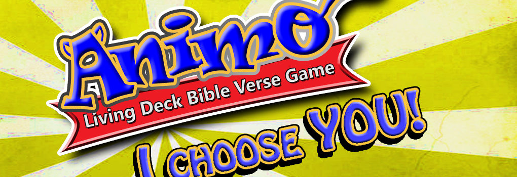 Animo – I choose you!